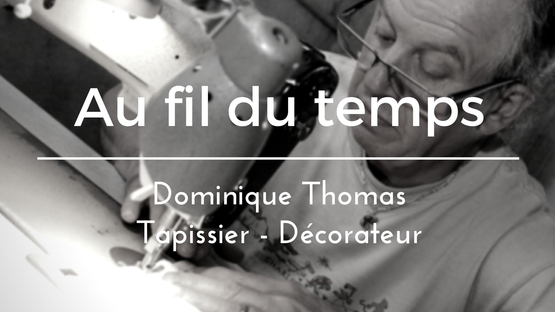 Au fil du temps dominique thomas tapissier d corateur for Tarif tapissier decorateur