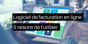 Logiciel_de_facturation_5_raisons_de_utiliser