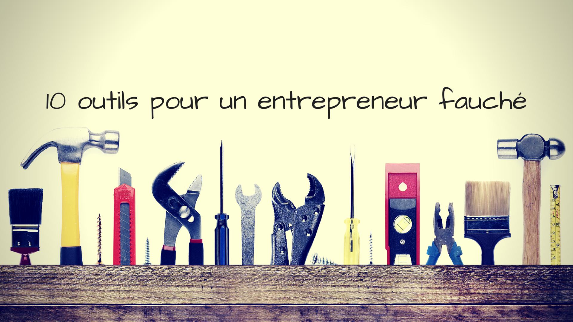 10-outils-pour-entrepreneur-fauché-1