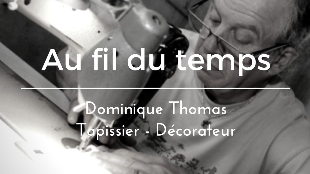 Dominique Thomas Tapissier - Décorateur